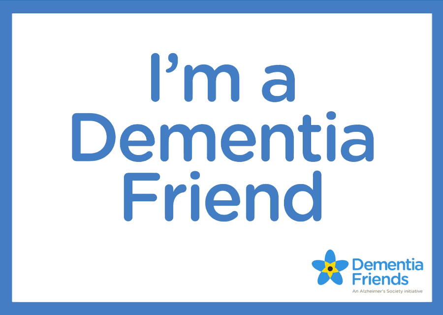 I'm a Dementia Friend.