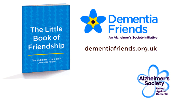 Tips and ideas to be great Dementia Friend.